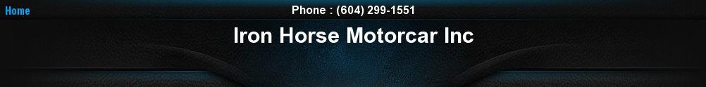 Iron Horse Motorcar Inc. (604) 299-1551