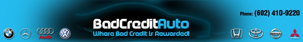 Bad Credit Auto. (602) 410-9220