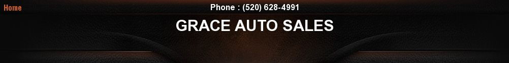 GRACE AUTO SALES. (520) 628-4991