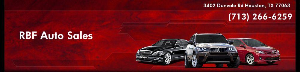 RBF Auto Sales. (713) 266-6259