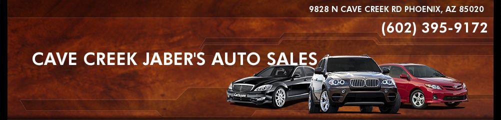 CAVE CREEK JABER'S AUTO SALES. (602) 395-9172