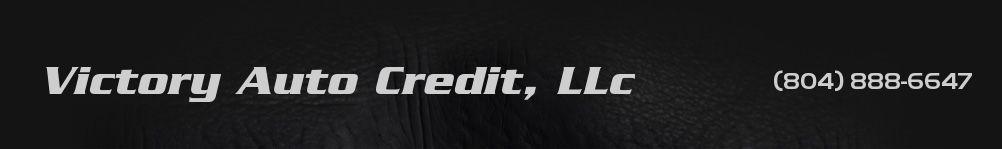Victory Auto Credit, LLc. (804) 888-6647