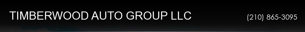 TIMBERWOOD AUTO GROUP LLC. (210) 865-3095