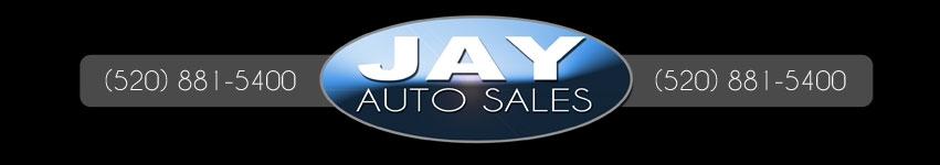JAY AUTO SALES. (520) 881-5400