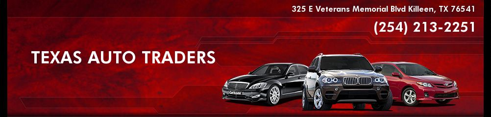 TEXAS AUTO TRADERS. (254) 213-2251