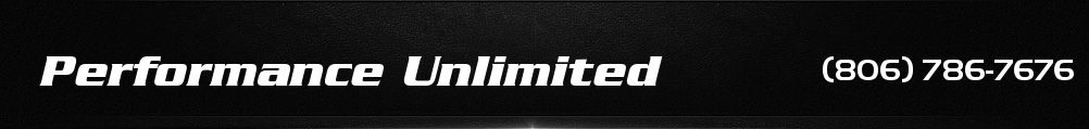 Performance Unlimited. (806) 786-7676