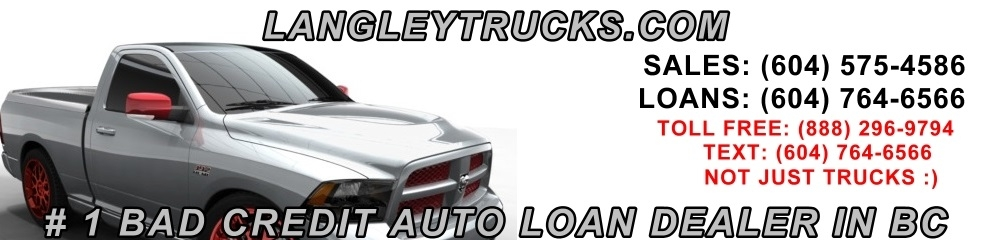 SURREY LANGLEY TRUCKS LOAN CREDIT EXPERTS. (604) 575-4586