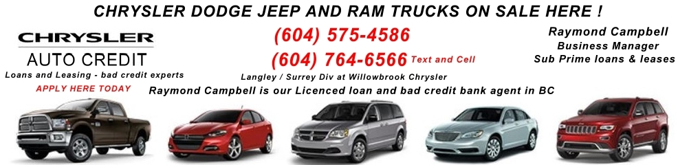 CHRYSLER AUTO CREDIT BAD CREDIT LOANS SURREY LANGLEY BC WIDE. (604) 575-4586