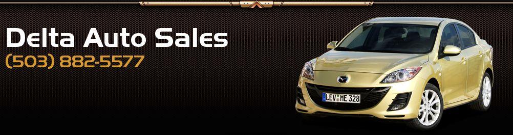 Delta Auto Sales. (503) 882-5577
