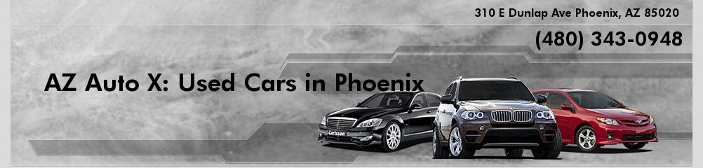 AZ Auto X: Used Cars in Phoenix. (480) 343-0948
