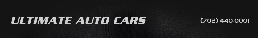 ULTIMATE AUTO CARS. (702) 440-0001