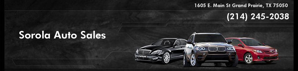 Sorola Auto Sales. (214) 245-2038