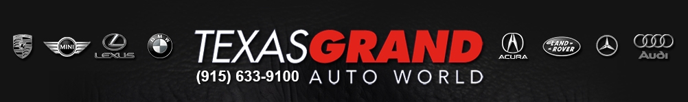Texas Grand Auto World. (915) 504-2040