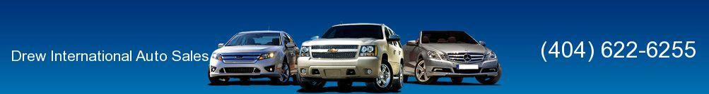 Drew International Auto Sales. (404) 622-6255