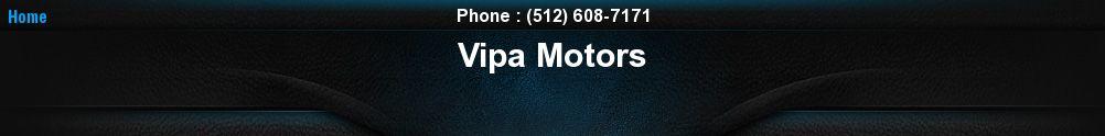 Vipa Motors. (512) 608-7171