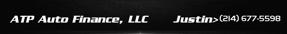 ATP Auto Finance, LLC      Justin>. (214) 677-5598