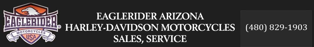EagleRider Arizona Harley-Davidson Motorcycles Sales-Service. 480-905-9397