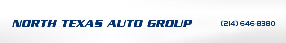 NORTH TEXAS AUTO GROUP. (214) 646-8380
