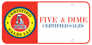 Five and Dime Certified Sales