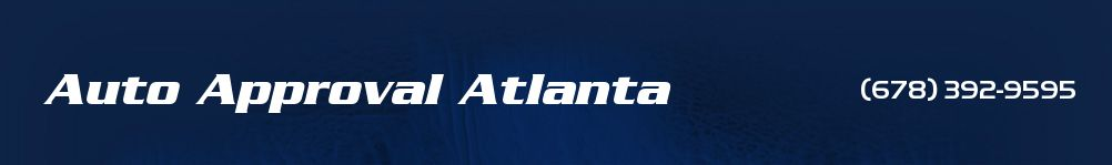 Auto Approval Atlanta. 678-392-9595