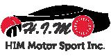H.I.M Motor Sport Inc