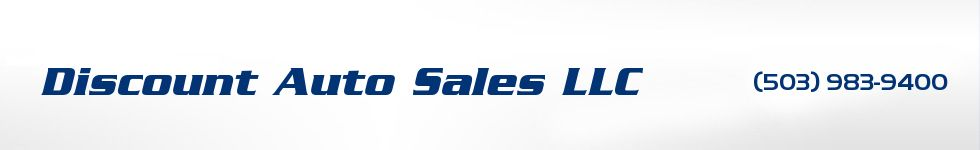 Discount Auto Sales LLC. (503) 983-9400