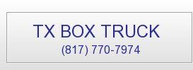 TX BOX TRUCK. (817) 770-7974