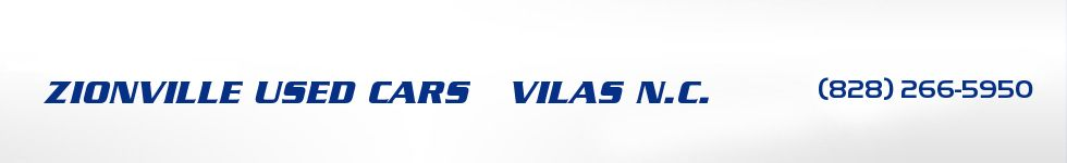 ZIONVILLE USED CARS   VILAS N.C.. 828-266-5950