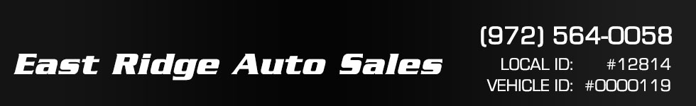 East Ridge Auto Sales. (972) 564-0058