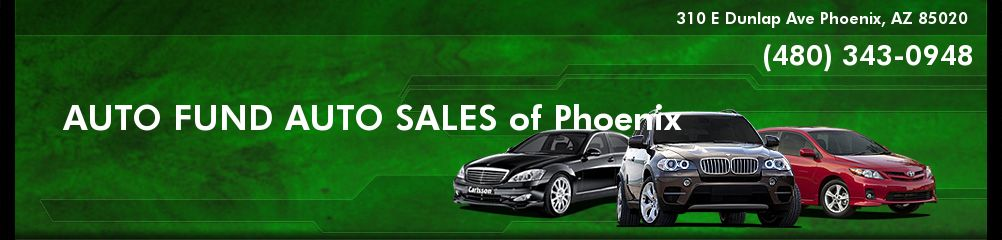 AUTO FUND AUTO SALES of Phoenix. (480) 343-0948