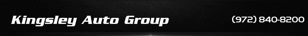 Kingsley Auto Group. (972) 840-8200