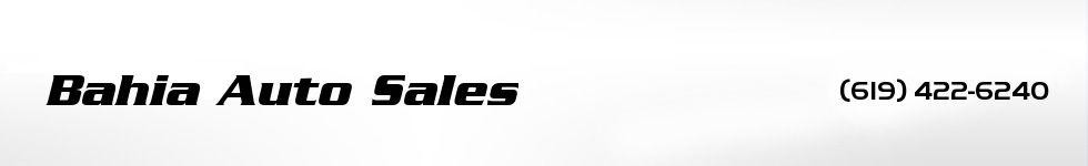 Bahia Auto Sales. (619) 422-6240