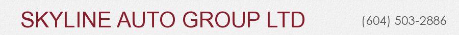 SKYLINE AUTO GROUP LTD. (604) 503-2886