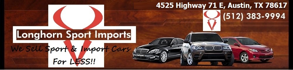 Longhorn Sport Imports. (512) 383-9994