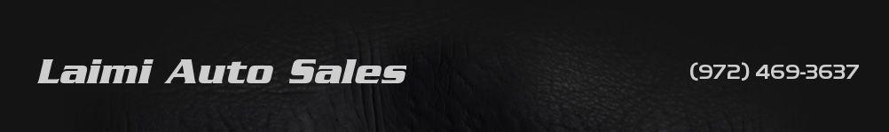 Laimi Auto Sales. (972) 469-3637
