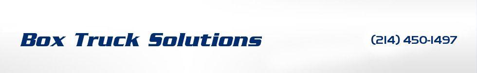Box Truck Solutions. (214) 450-1497