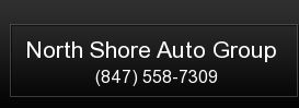 North Shore Auto Group. (847) 558-7309