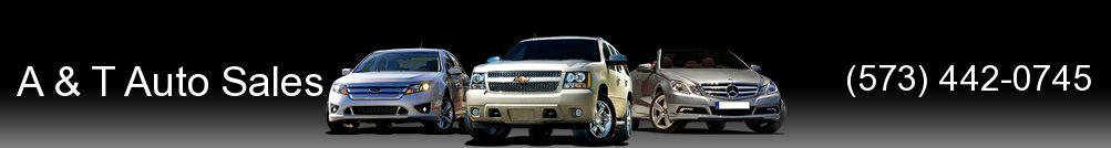 A & T Auto Sales. (573) 442-0745